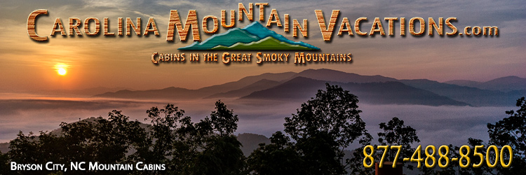 Bryson City NC log cabin rentals list near the Great Smoky Mountains National Park that  in North Carolina Smoky Mountains by Carolina Mountain Vacations